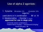use of alpha 2 agonists