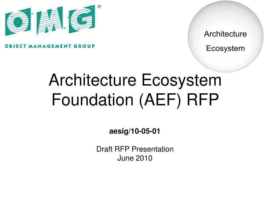 architecture ecosystem foundation aef rfp l.