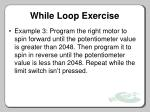 while loop exercise
