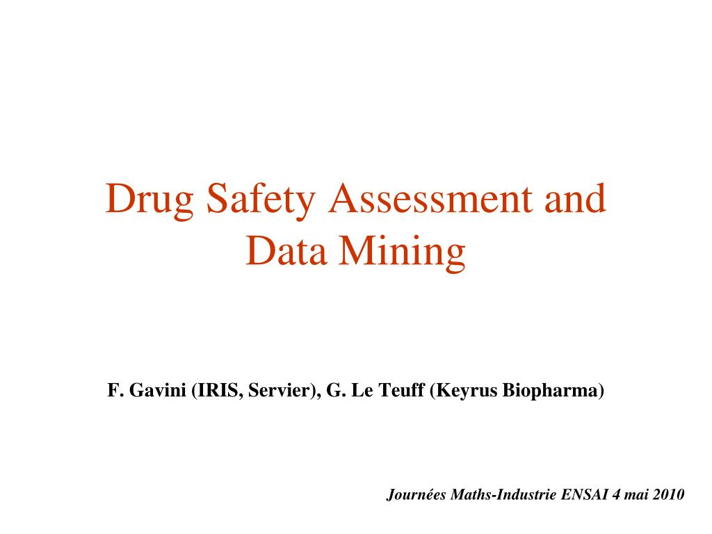drug safety assessment and data mining l.