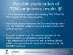 possible exploitation of tencompetence results ii