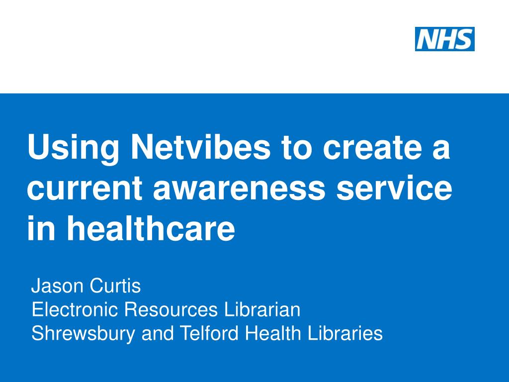 using netvibes to create a current awareness service in healthcare l.