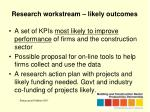 research workstream likely outcomes