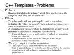 c templates problems