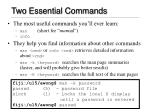 two essential commands