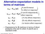 alternative expectation models in terms of matrices