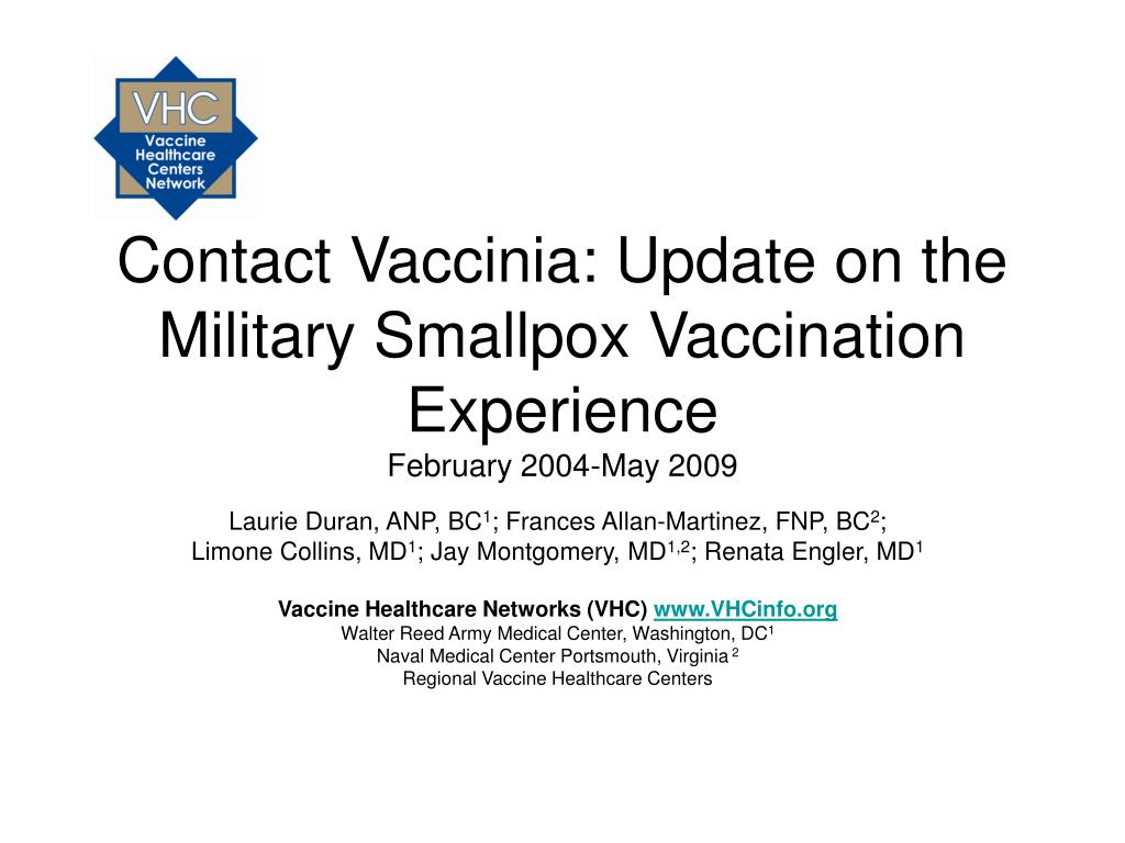 contact vaccinia update on the military smallpox vaccination experience february 2004 may 2009 l.