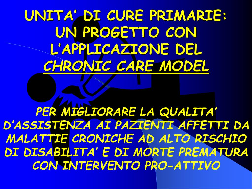 unita di cure primarie un progetto con l applicazione del chronic care model l.