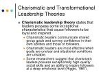 charismatic and transformational leadership theories