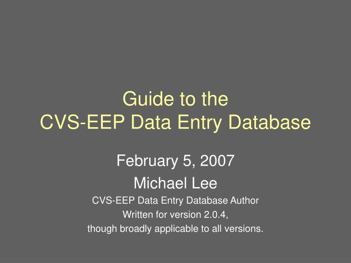 guide to the cvs eep data entry database n.