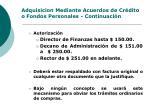 adquisicion mediante acuerdos de cr dito o fondos personales continuaci n