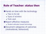 role of teacher status then