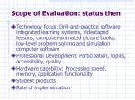 scope of evaluation status then