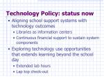 technology policy status now