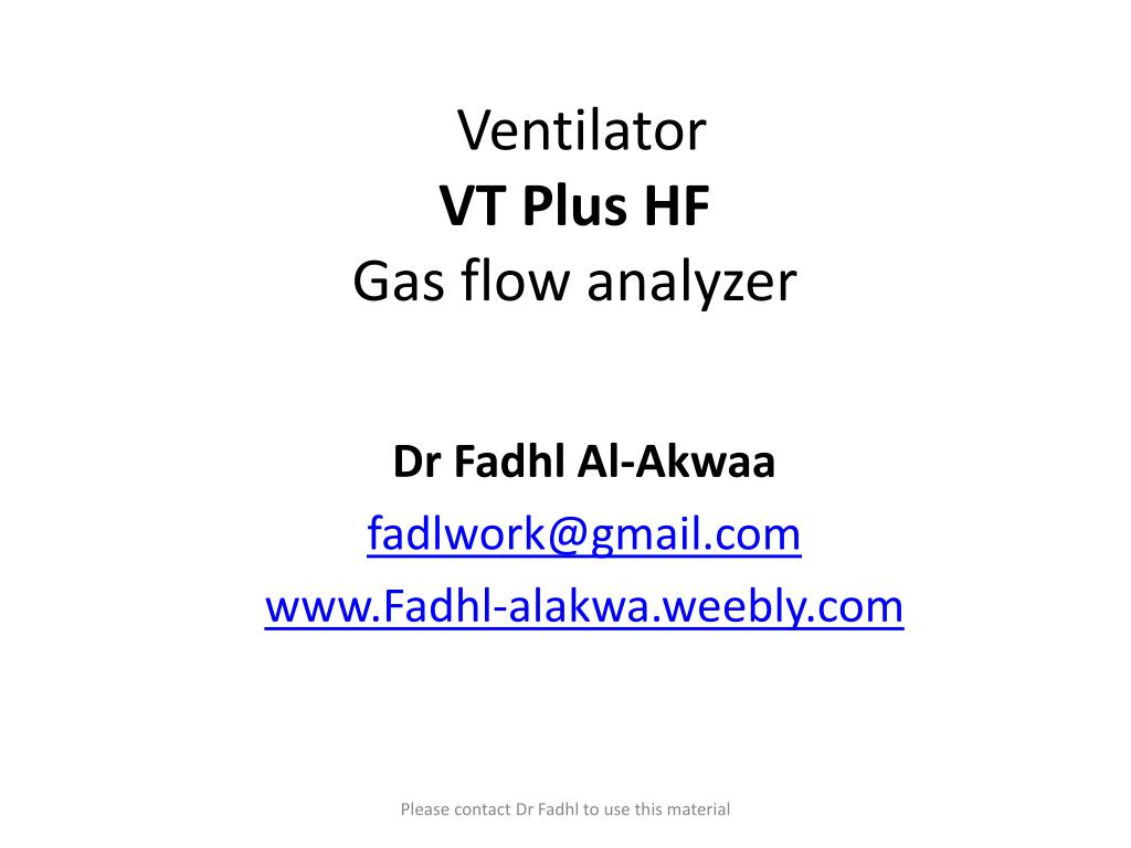 ventilator vt plus hf gas flow analyzer l.
