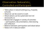 observation naturalistic controlled and participant