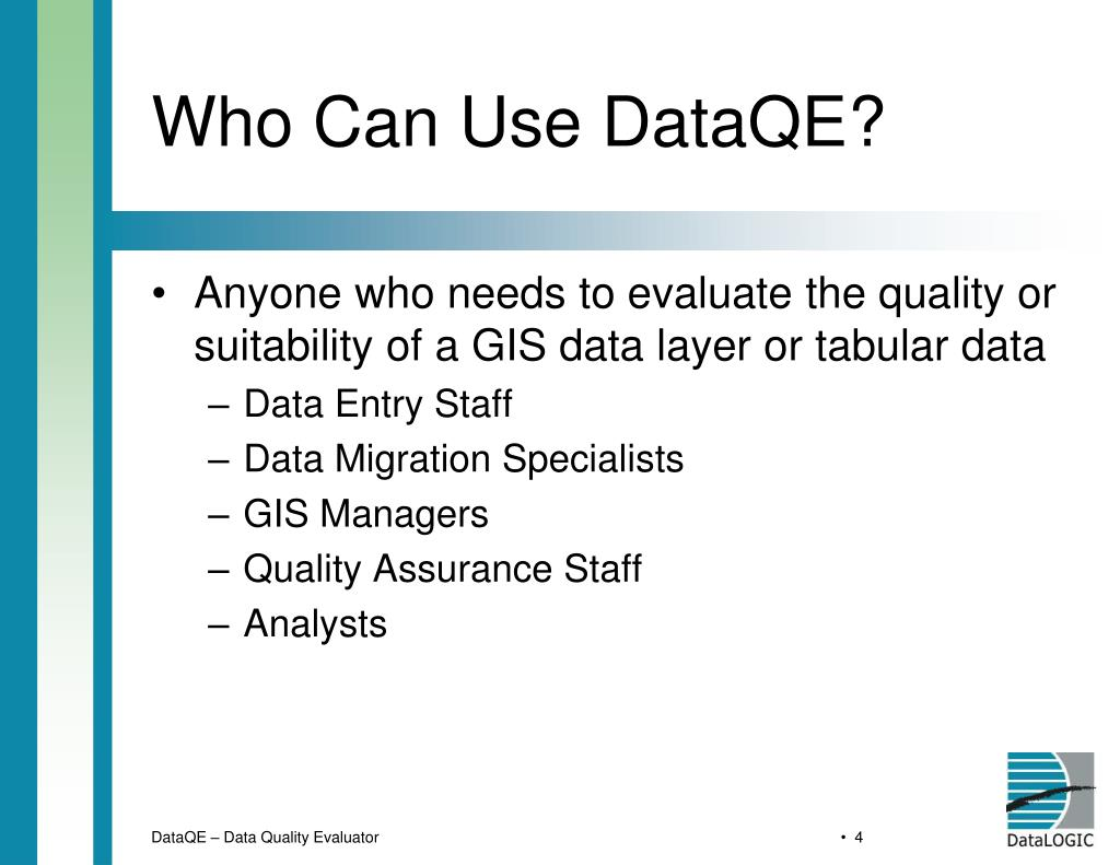 Who Can Use DataQE?