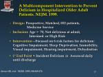 a multicomponent intervention to prevent delirium in hospitalized older adult patients nejm 1999