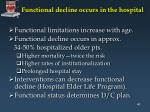 functional decline occurs in the hospital
