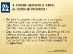 1 essere catechisti fedeli al concilio vaticano ii4