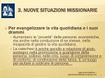 3 nuove situazioni missionarie12