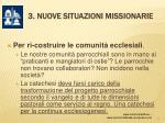 3 nuove situazioni missionarie14