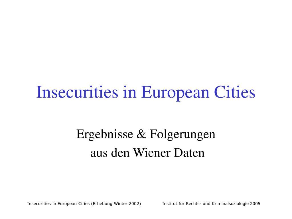 insecurities in european cities l.