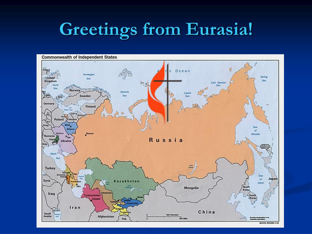 greetings from eurasia l.
