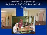 repair of an orphanage aspiration umc of st pete works in luga