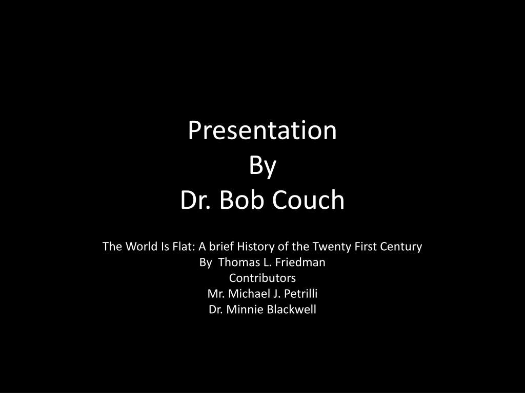 presentation by dr bob couch l.
