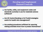 develop and implement hazard controls