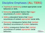 discipline emphases all tiers