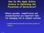 how do we apply safety science to optimizing the prevention of kernicterus20