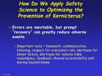 how do we apply safety science to optimizing the prevention of kernicterus21