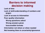 barriers to informed decision making