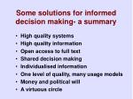 some solutions for informed decision making a summary