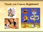 thank you cancer registrars