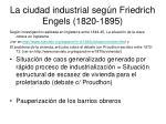 la ciudad industrial seg n friedrich engels 1820 1895