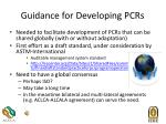 guidance for developing pcrs