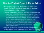 relative product prices factor prices
