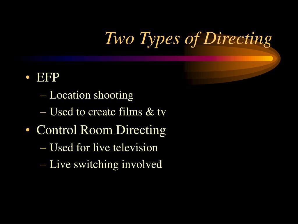 two types of directing l.