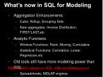 what s now in sql for modeling