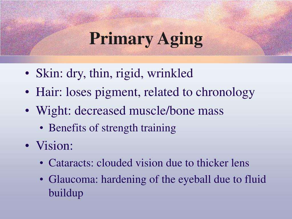 Primary Aging