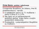 crna gora politika i odlu ivanje