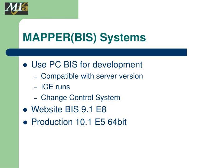 Mapper bis systems