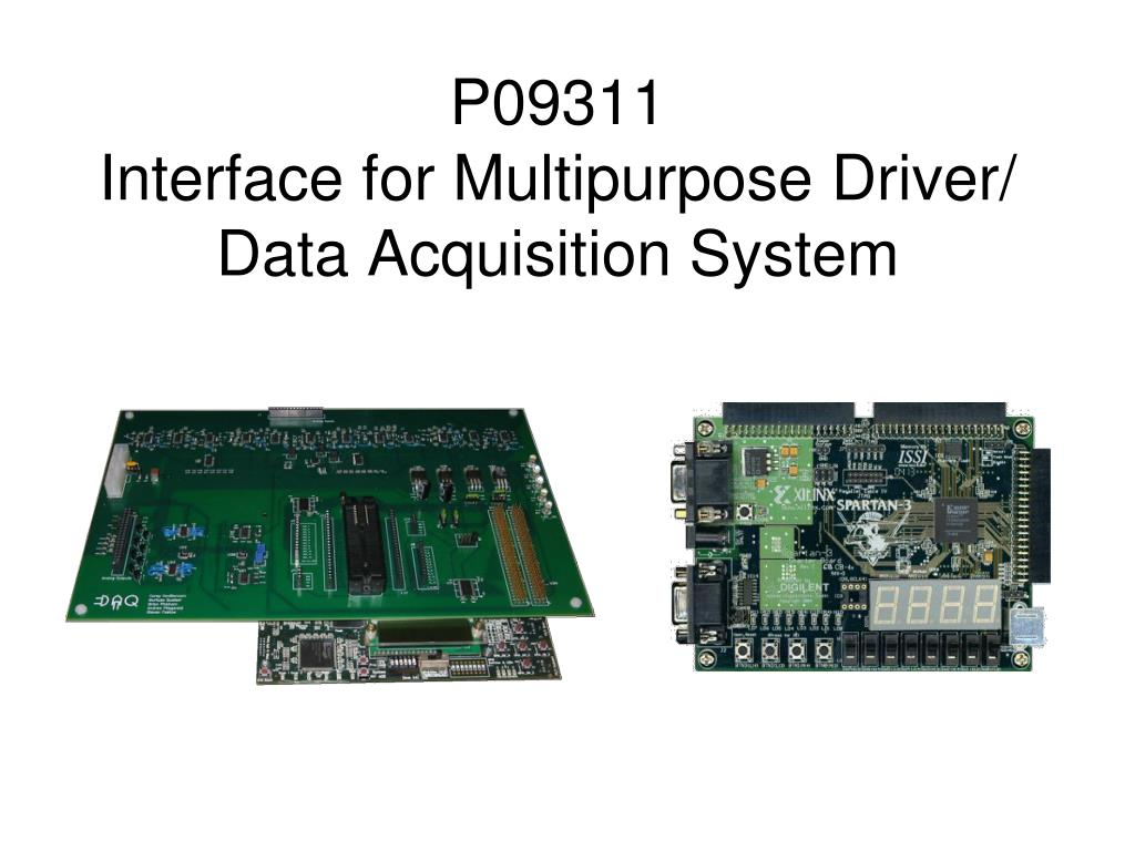 p09311 interface for multipurpose driver data acquisition system l.