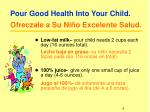pour good health into your child ofreczale a su ni o excelente salud6