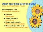 watch your child grow and glow v ea a sus hijos crecer y lucir