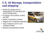 c 9 10 storage transportation and shipping