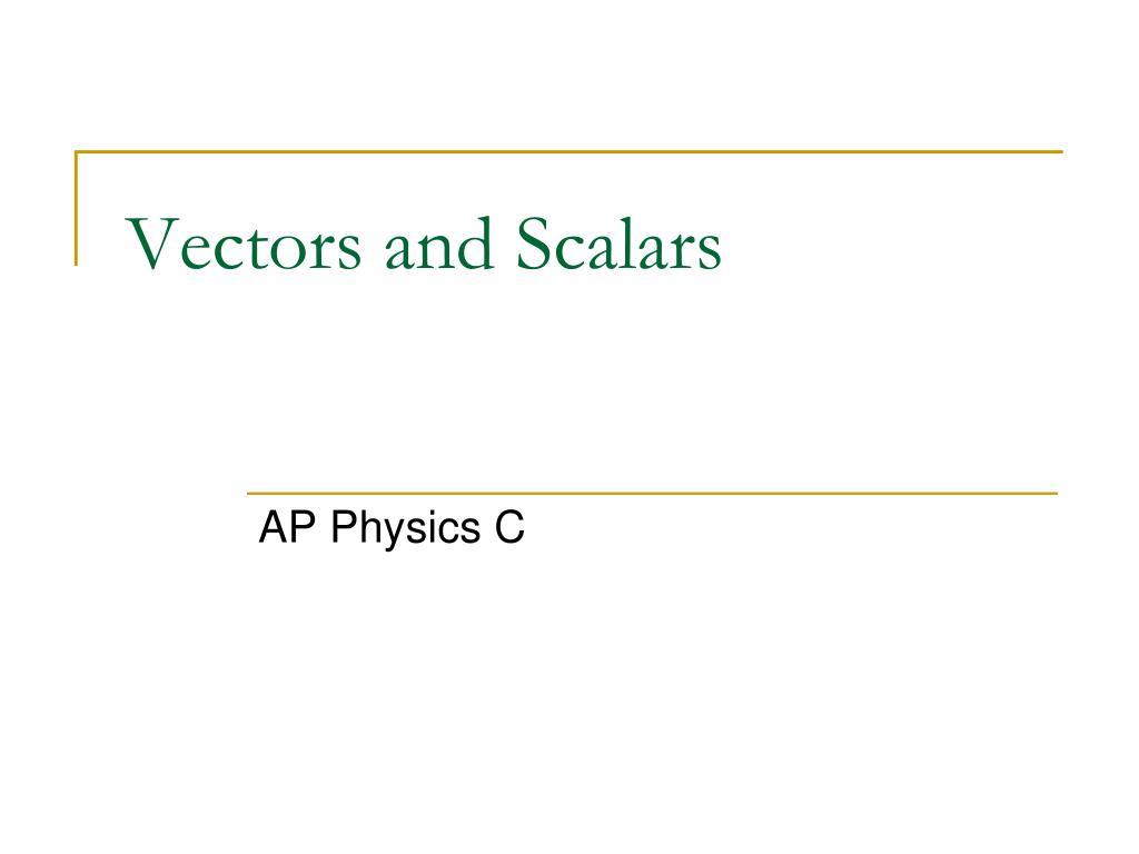 vectors and scalars l.
